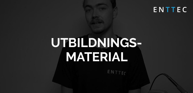blogbanner/enttec-utbildningsmaterial-topbanner.jpg